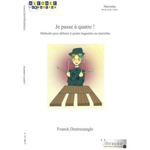 Franck Dentresangle - Voy a las cuatro! - Partitura - di-arezzo.es