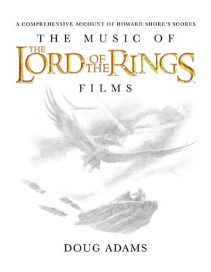 The Music of the Lord of the Rings Films - laflutedepan.com