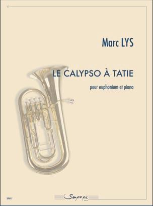 Le Calypso à tatie - Marc Lys - Partition - Tuba - laflutedepan.com