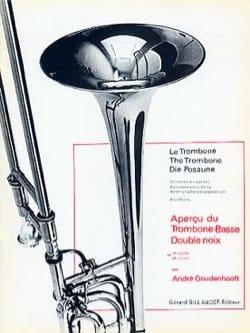 André Goudenhooft - Apercu Du Trombone Basse Double Noix Volume1 - Partition - di-arezzo.fr