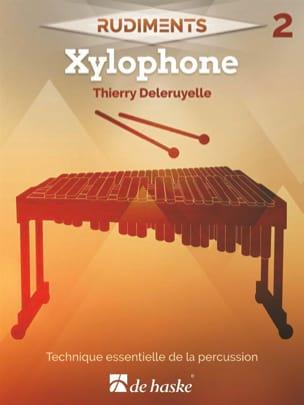 Rudiments 2 - Xylophone Thierry Deleruyelle Partition laflutedepan