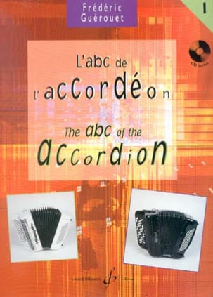 Frédéric Guérouet - L' ABC de L' Accordéon Volume 1 - Partition - di-arezzo.fr