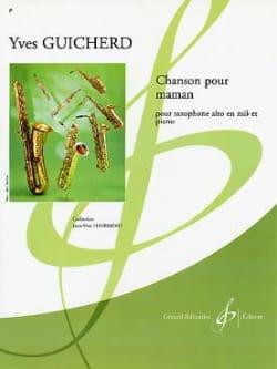 Chanson Pour Maman Yves Guicherd Partition Saxophone - laflutedepan