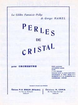 Georges Hamel - Perles de Cristal - Partition - di-arezzo.fr