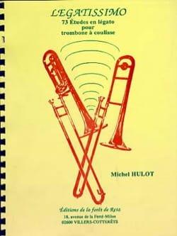 Michel Hulot - Legatissimo - Partition - di-arezzo.fr