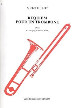 Michel Hulot - Requiem for a trombone - Partition - di-arezzo.co.uk
