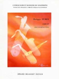 Opcit Philippe Hurel Partition Saxophone - laflutedepan