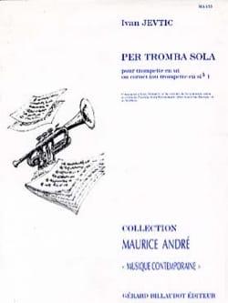 Per Tromba Sola Ivan Jevtic Partition Trompette - laflutedepan