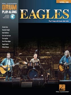 Eagles - Drum Play-Along Volume 38 Eagles - Partition - di-arezzo.fr