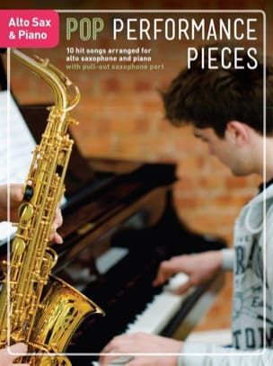 - Pop Performance Pieces - Alto Saxophone And Piano - Partition - di-arezzo.fr