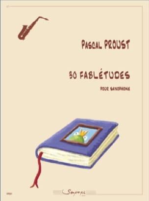 30 Fablétudes - Saxophone Pascal Proust Partition laflutedepan