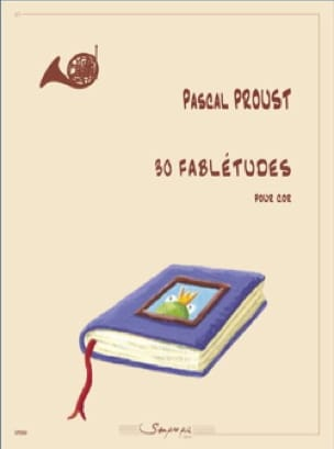 Pascal Proust - 30 Fabletudes - Horn - Sheet Music - di-arezzo.co.uk
