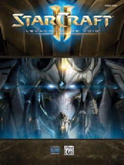 Musique de Jeux Vidéo - StarCraft II - Legacy of the Void, Musique du Jeu Vidéo - Partition - di-arezzo.fr