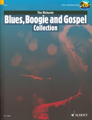 Divers Auteurs / Richards Tim - Blues, Boogie and Gospel Collection - Partition - di-arezzo.fr