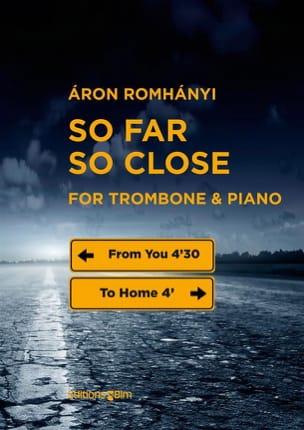 Aron Romhanyi - So Far, So Close - Partition - di-arezzo.fr
