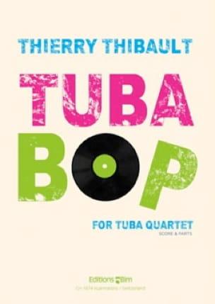 Thierry Thibault - Tuba-Bop - Partition - di-arezzo.fr