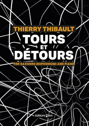 Thierry Thibault - Tours and Detours - Sheet Music - di-arezzo.co.uk