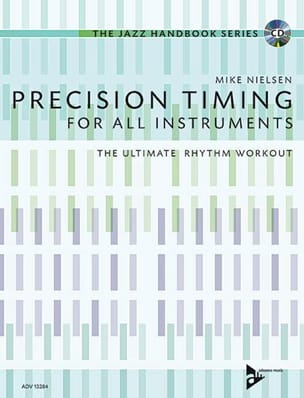 Mike Nielsen - Precision Timing for All Instruments - Sheet Music - di-arezzo.co.uk