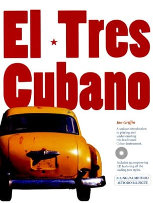 Jon Griffin - El Tres Cubano - Sheet Music - di-arezzo.co.uk