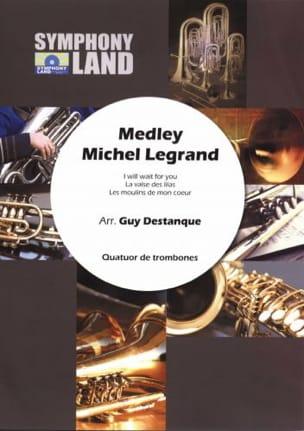 Michel Legrand - Medley Michel Legrand pour Quatuor de Trombones - Partition - di-arezzo.fr