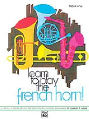 Charles F. Gouse - Learn To Play French Horn! Book 1 - Sheet Music - di-arezzo.com