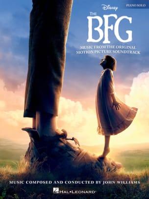 John Williams (Walt Disney) - Le Bon Gros Géant The BFG - Partition - di-arezzo.fr