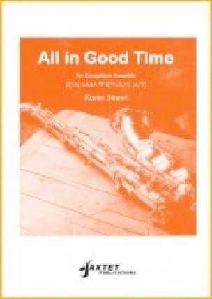 All In Good Time Karen Street Partition Saxophone - laflutedepan