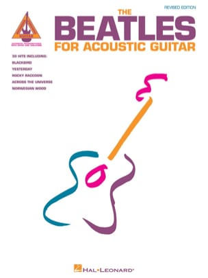 BEATLES - The Beatles for Acoustic Guitar - Revised Edition - Sheet Music - di-arezzo.co.uk