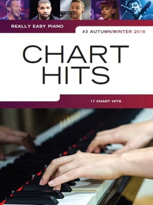 Really Easy Piano - Chart Hits Volume 3 Autumn / Winter 2016 - laflutedepan.com