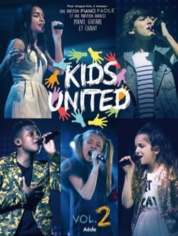 Kids United - Volume 2 Kids United Partition laflutedepan
