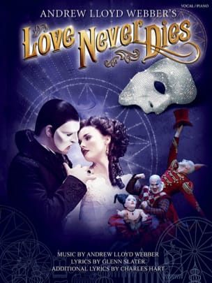 Andrew Lloyd Webber - Love Never Dies - Partition - di-arezzo.co.uk