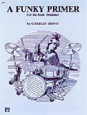 A Funky Primer for the Rock Drummer Charles Dowd laflutedepan