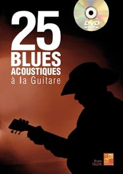 25 Blues Acoustiques à la guitare Bruno Tauzin Partition laflutedepan