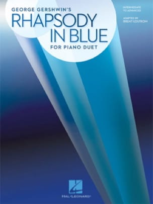 Rhapsody in Blue - Piano 4 Mains - George Gershwin - laflutedepan.com