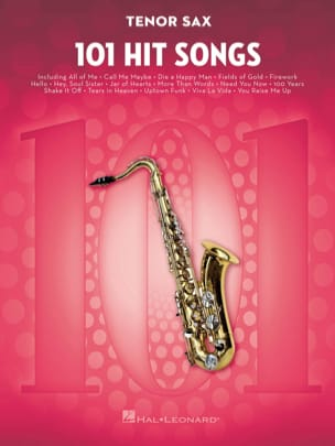 - 101 Hit Songs for Tenor Sax - Partition - di-arezzo.fr