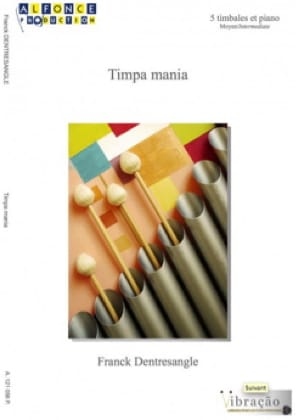 Franck Dentresangle - Timpa Mania - Partition - di-arezzo.fr