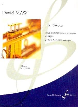David Maw - Les Ténèbres - Partition - di-arezzo.fr