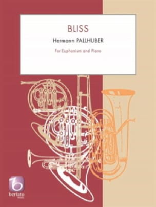 Hermann Pallhuber - Bliss - Partition - di-arezzo.fr