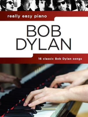Bob Dylan - Really Easy Piano - Bob Dylan - Partition - di-arezzo.fr