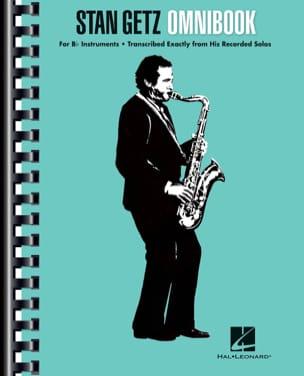 Stan Getz - Stan Getz - Omnibook Bb - Sheet Music - di-arezzo.co.uk