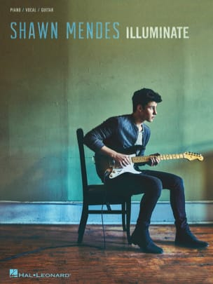 Shawn Mendes - Illuminate - Partition - di-arezzo.fr