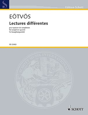 Peter Eotvos - Lectures Différentes, pour quatuor de saxophones - Partition - di-arezzo.fr
