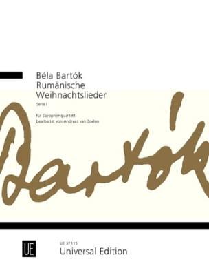 Béla Bartók - Chants de Noël Roumains, série 1 - pour quatuor de saxophones - Partition - di-arezzo.fr