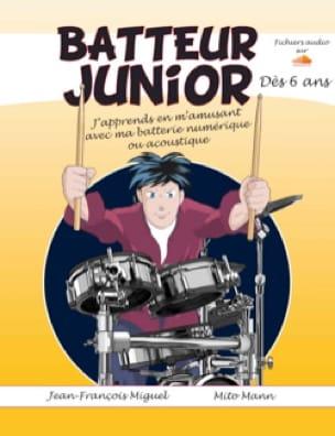 Jean-François Miguel - Batteur Junior - Dès 6 Ans - Partition - di-arezzo.fr