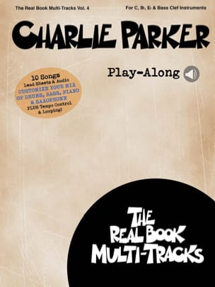 Real Book Multi-Tracks Volume 4 - Charlie Parker Play-Along - laflutedepan.com