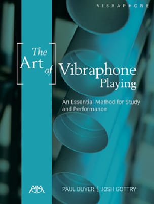 Josh Gottry & Paul Buyer - The Art of Vibraphone Playing - Partition - di-arezzo.fr