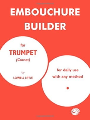 Embouchure Builder Lowell Little Partition Trompette - laflutedepan