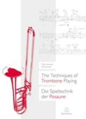 Mike Svoboda & Michel Roth - The Techniques of Trombone Playing - Partition - di-arezzo.fr