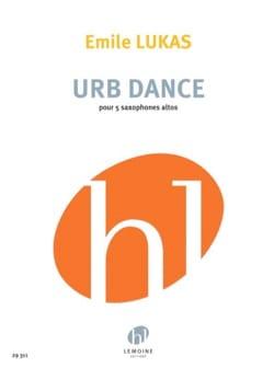 Urb Dance - Emile Lukas - Partition - Saxophone - laflutedepan.com
