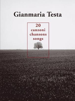 Gianmaria Testa - 20 Songs - Canzoni - Songs - Sheet Music - di-arezzo.co.uk